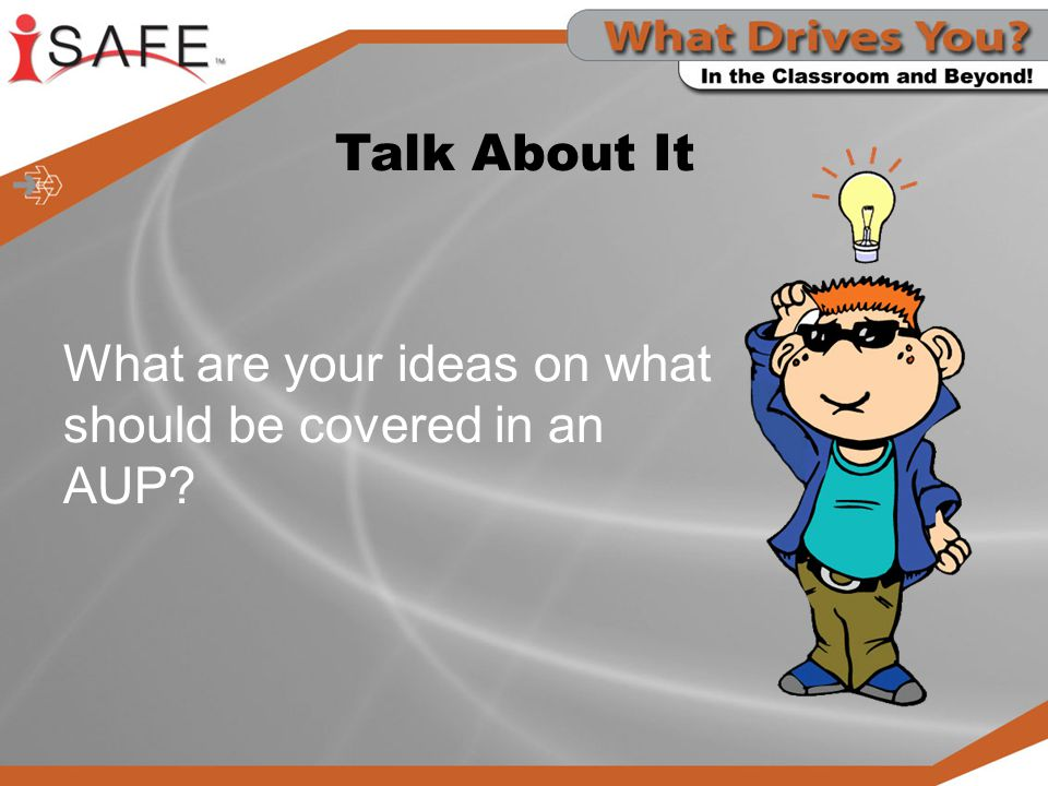 What are your ideas on what should be covered in an AUP