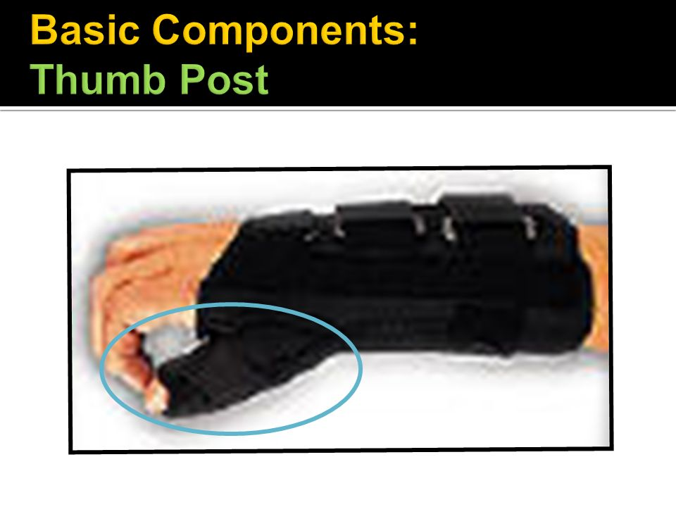 Basic Components: Thumb Post