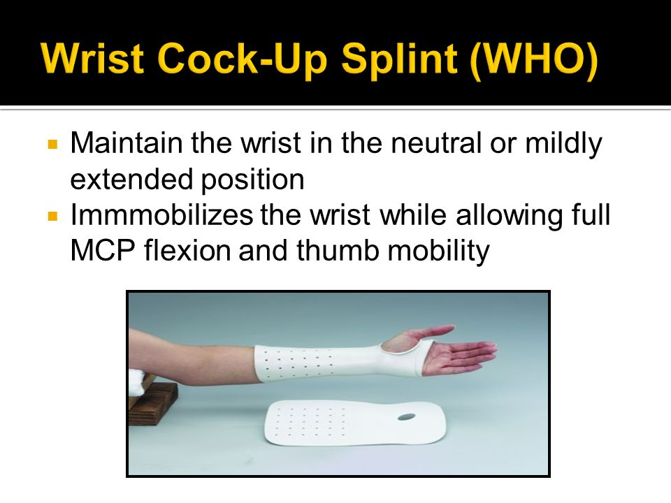 Wrist Cock-Up Splint (WHO)