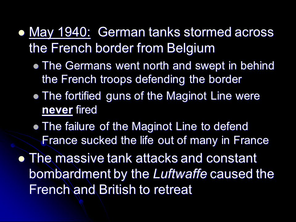 May 1940: German tanks stormed across the French border from Belgium