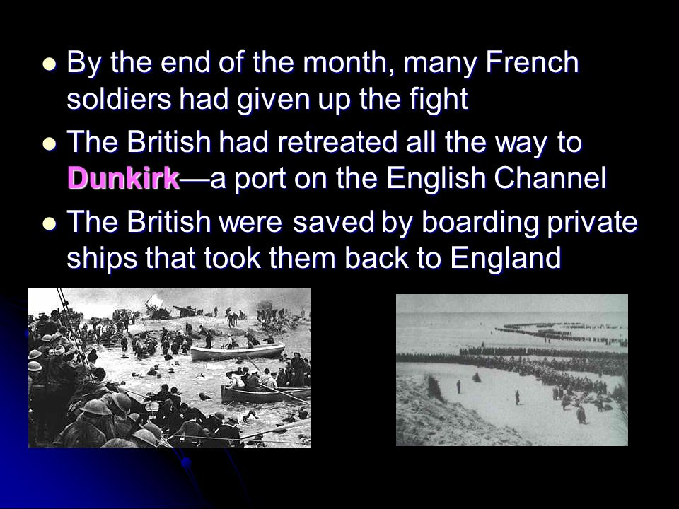 By the end of the month, many French soldiers had given up the fight
