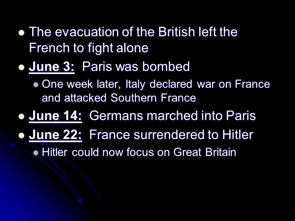 The evacuation of the British left the French to fight alone