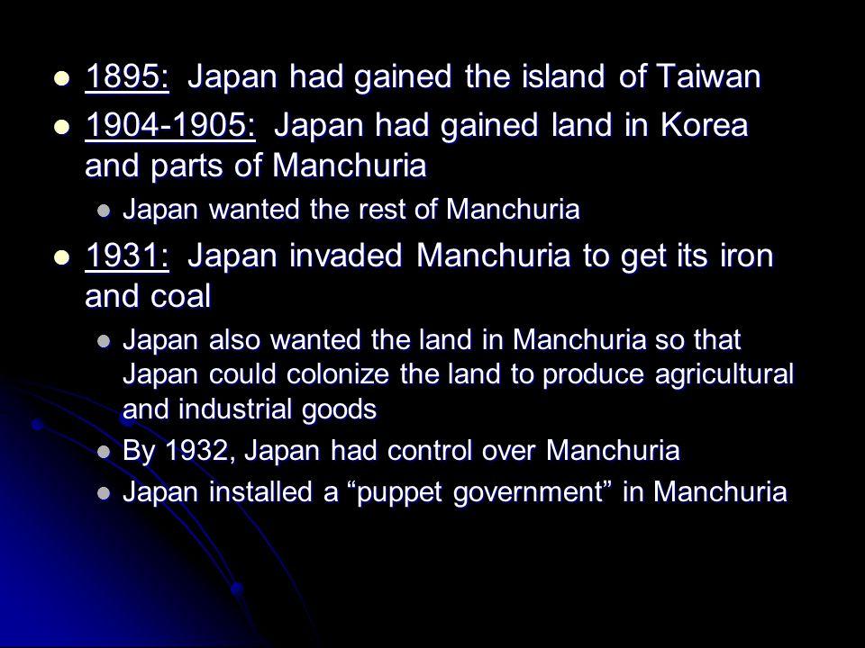 1895: Japan had gained the island of Taiwan