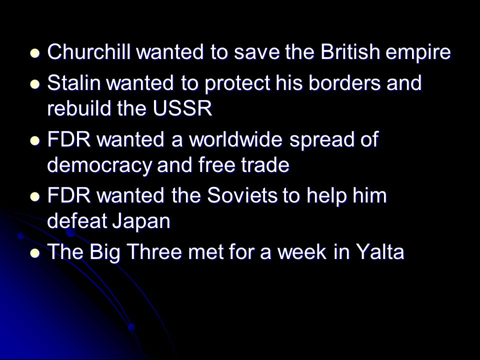 Churchill wanted to save the British empire