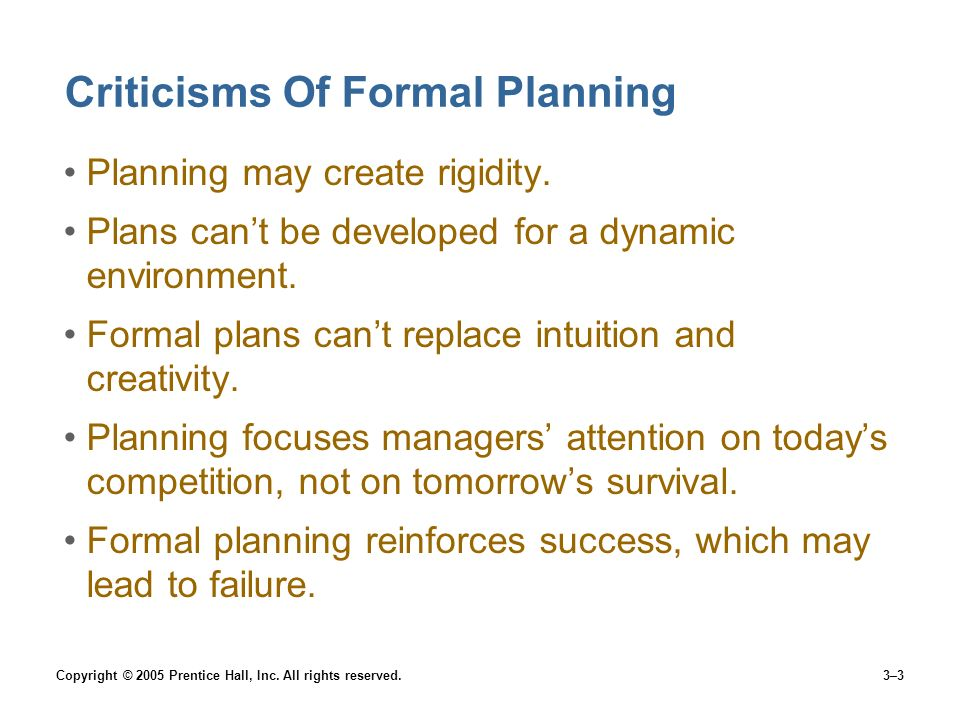 Criticisms Of Formal Planning