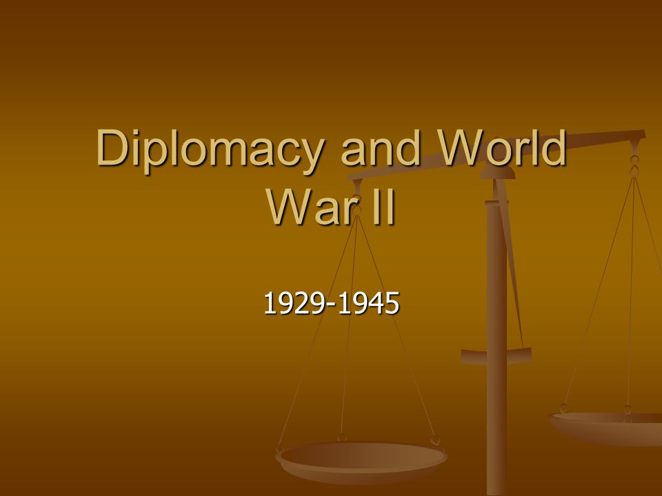 Diplomacy and World War II