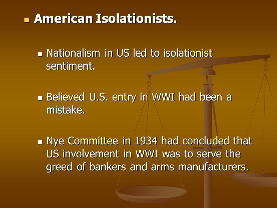American Isolationists.