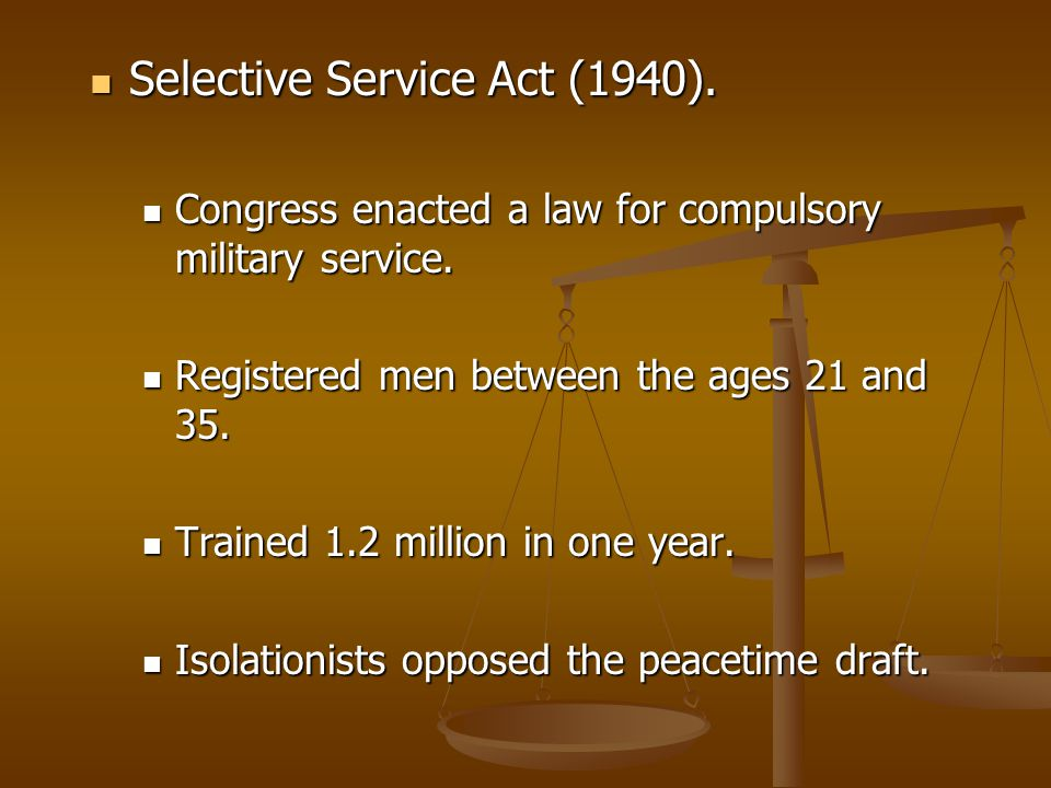 Selective Service Act (1940).