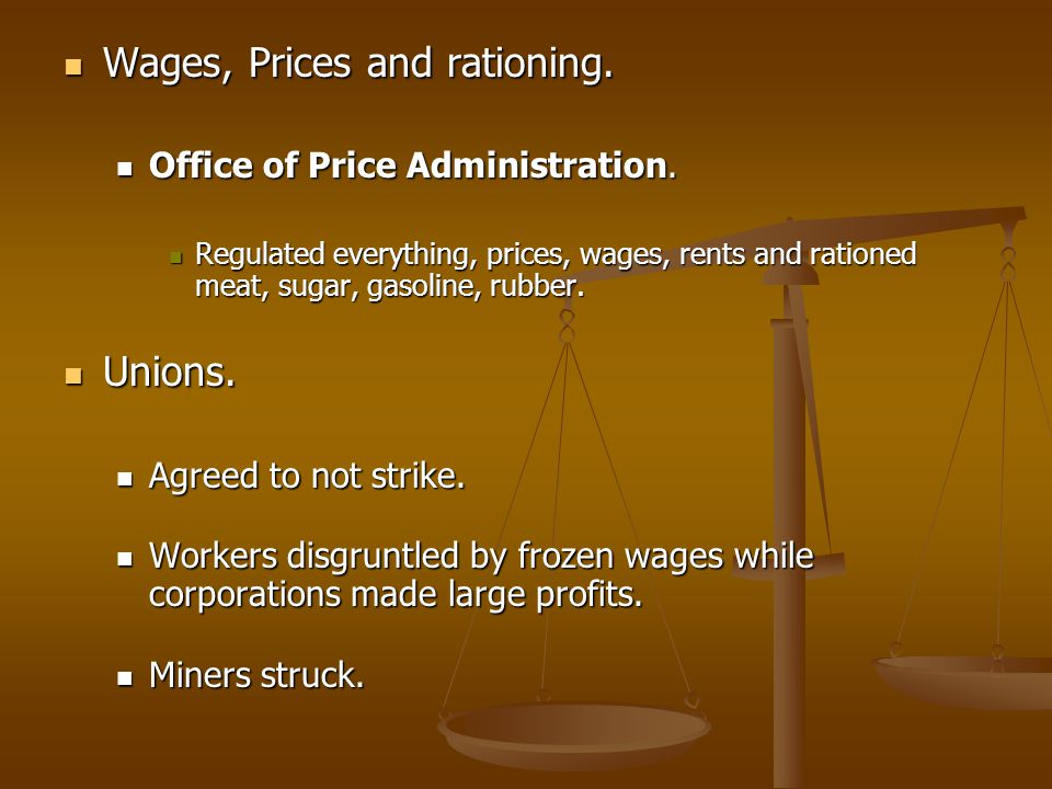Wages, Prices and rationing.