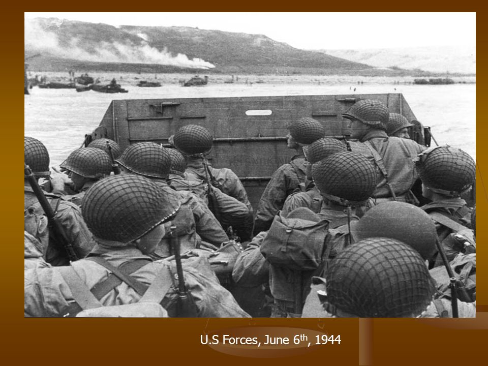 U.S Forces, June 6th, 1944