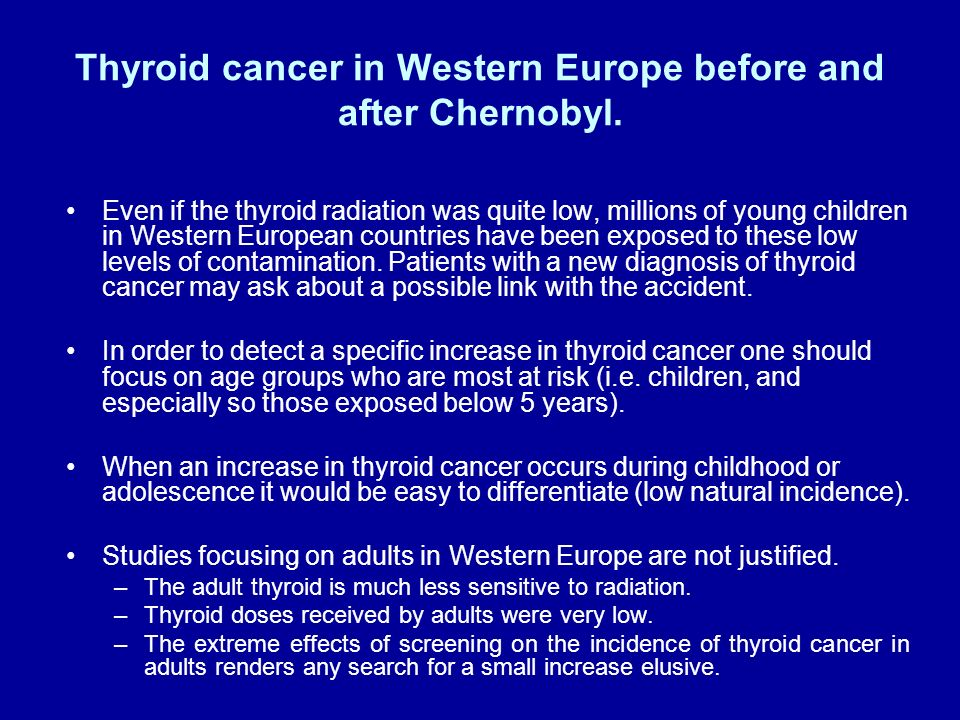 Thyroid cancer in Western Europe before and after Chernobyl.