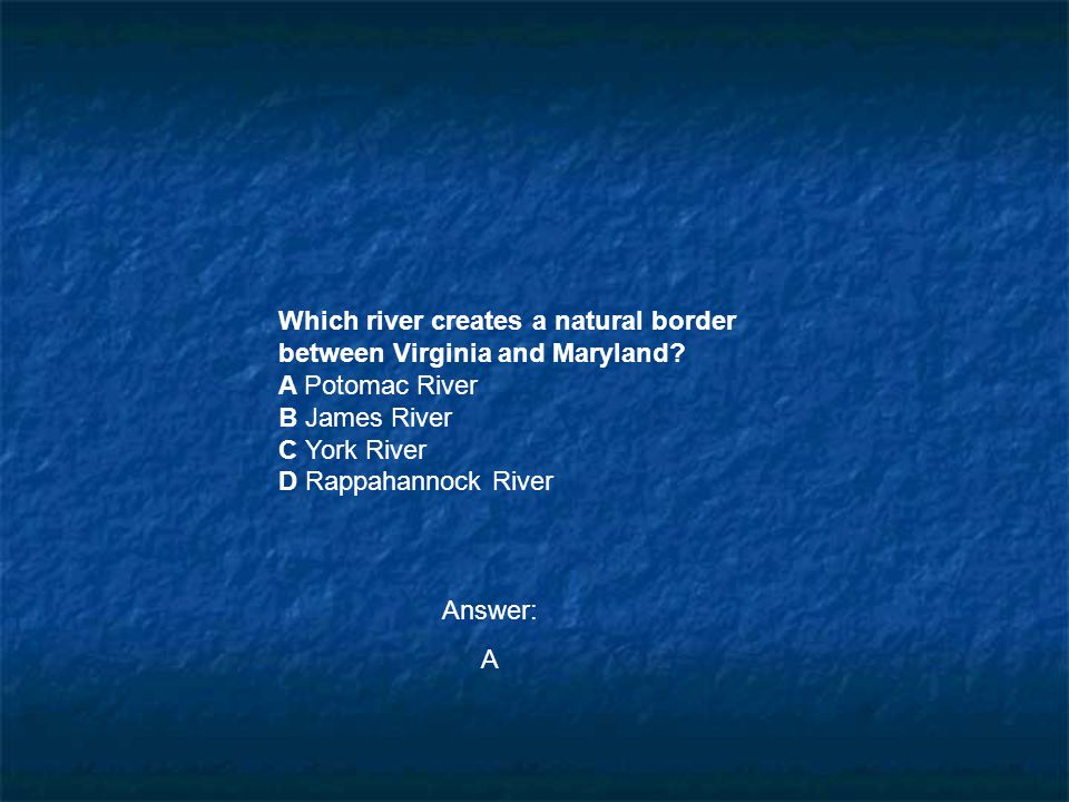 Which river creates a natural border between Virginia and Maryland