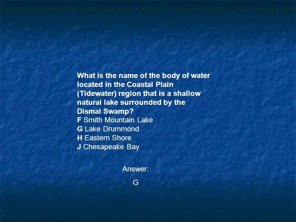 What is the name of the body of water located in the Coastal Plain