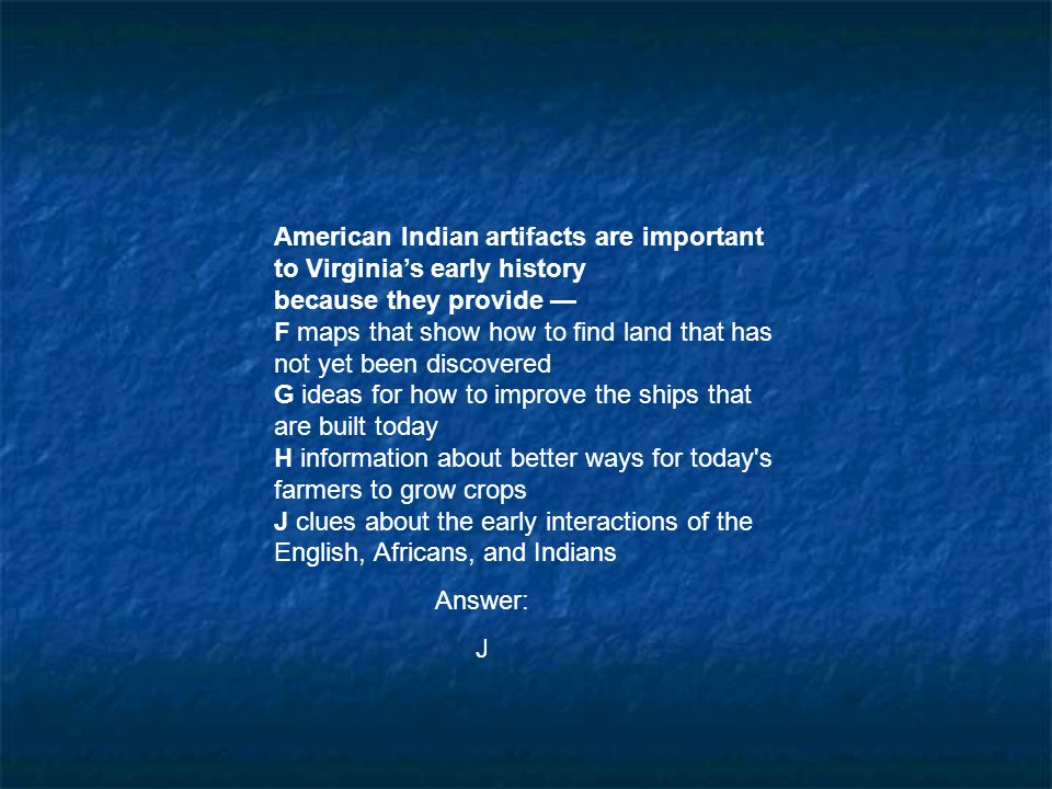 American Indian artifacts are important to Virginia's early history