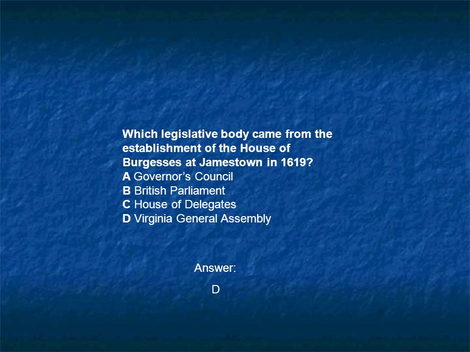 Which legislative body came from the establishment of the House of
