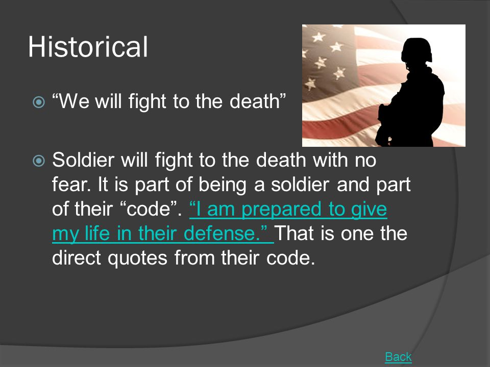 Historical We will fight to the death
