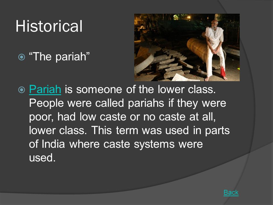 Historical The pariah