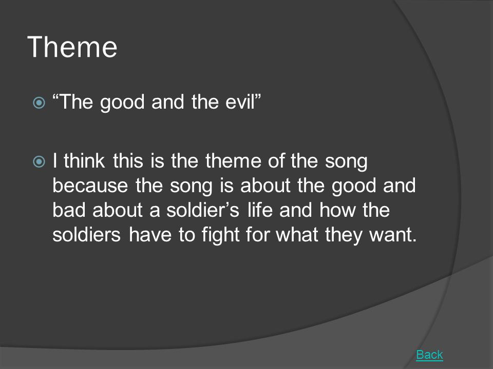 Theme The good and the evil