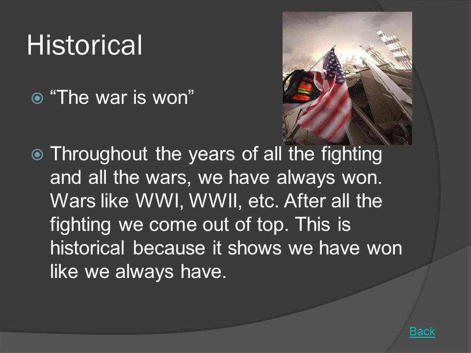 Historical The war is won