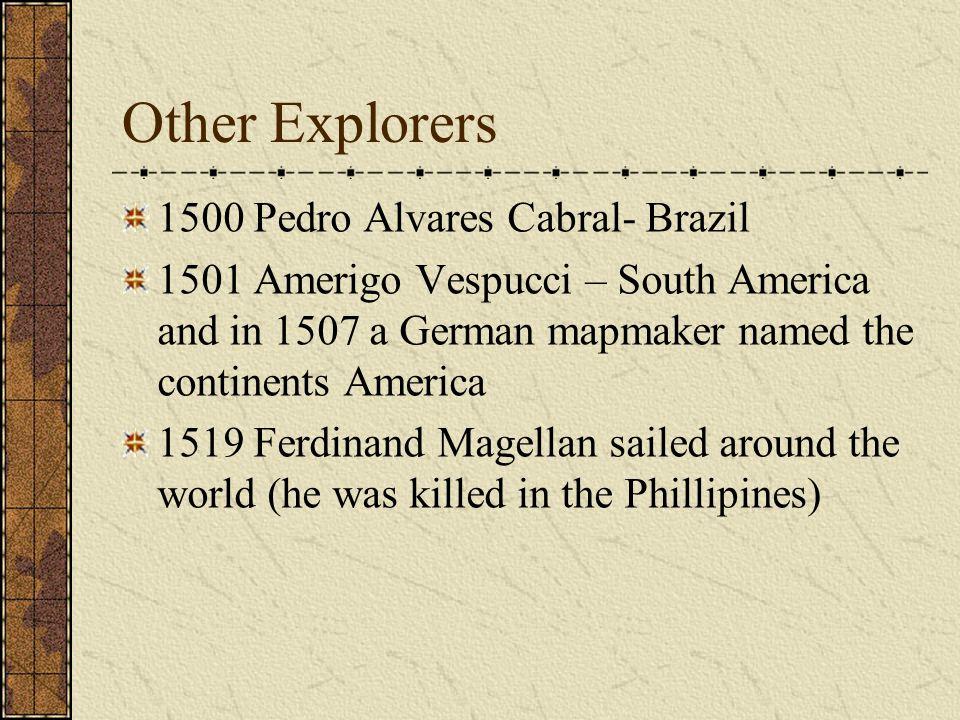 Other Explorers 1500 Pedro Alvares Cabral- Brazil