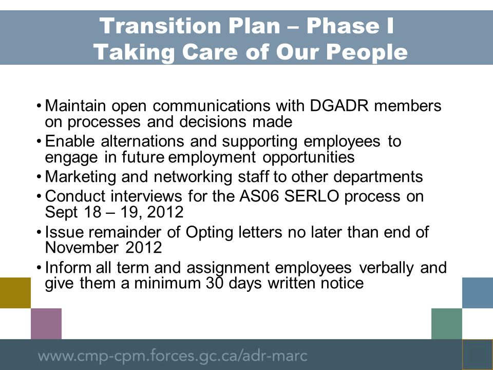 Transition Plan – Phase I Taking Care of Our People