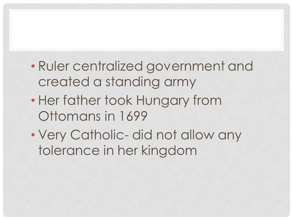 Ruler centralized government and created a standing army