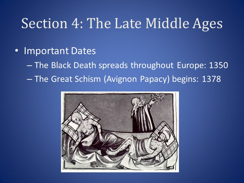 Section 4: The Late Middle Ages