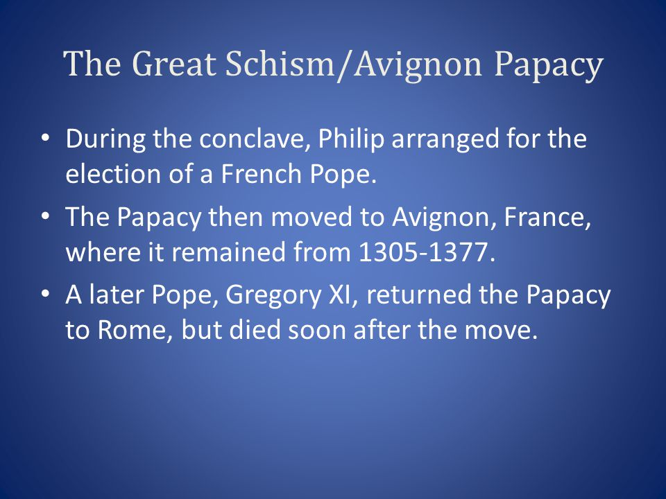 The Great Schism/Avignon Papacy