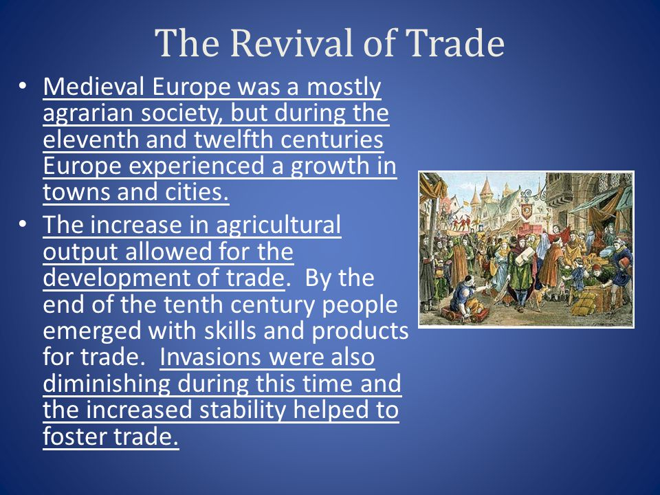 The Revival of Trade