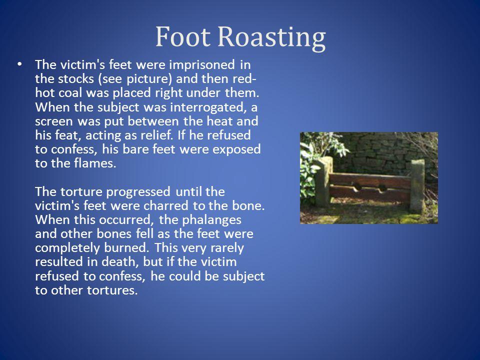 Foot Roasting