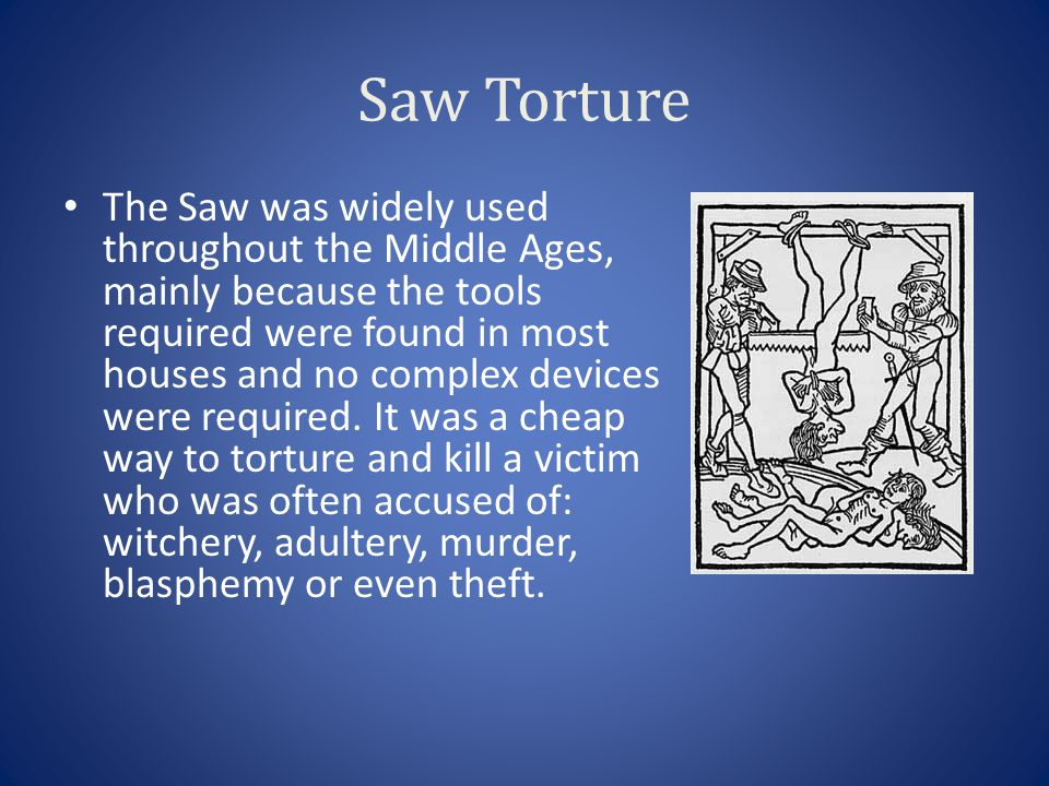 Saw Torture