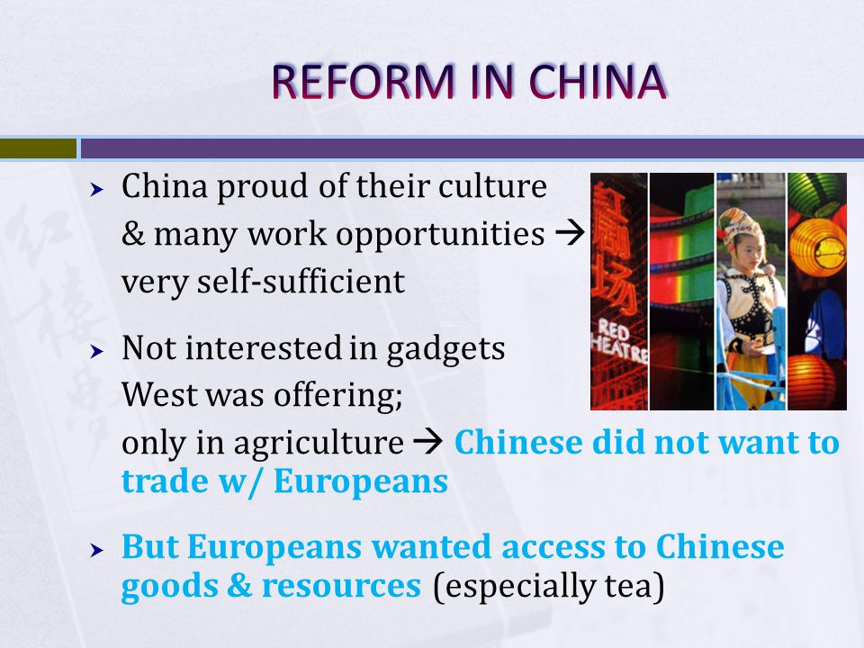 REFORM IN CHINA China proud of their culture