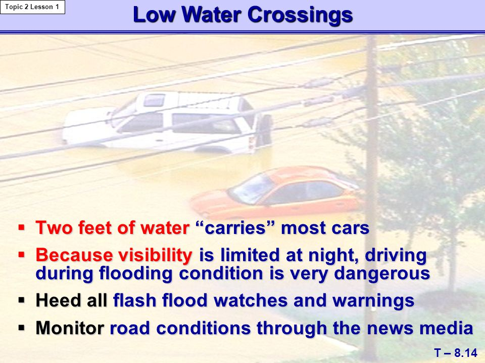 Low Water Crossings Two feet of water carries most cars