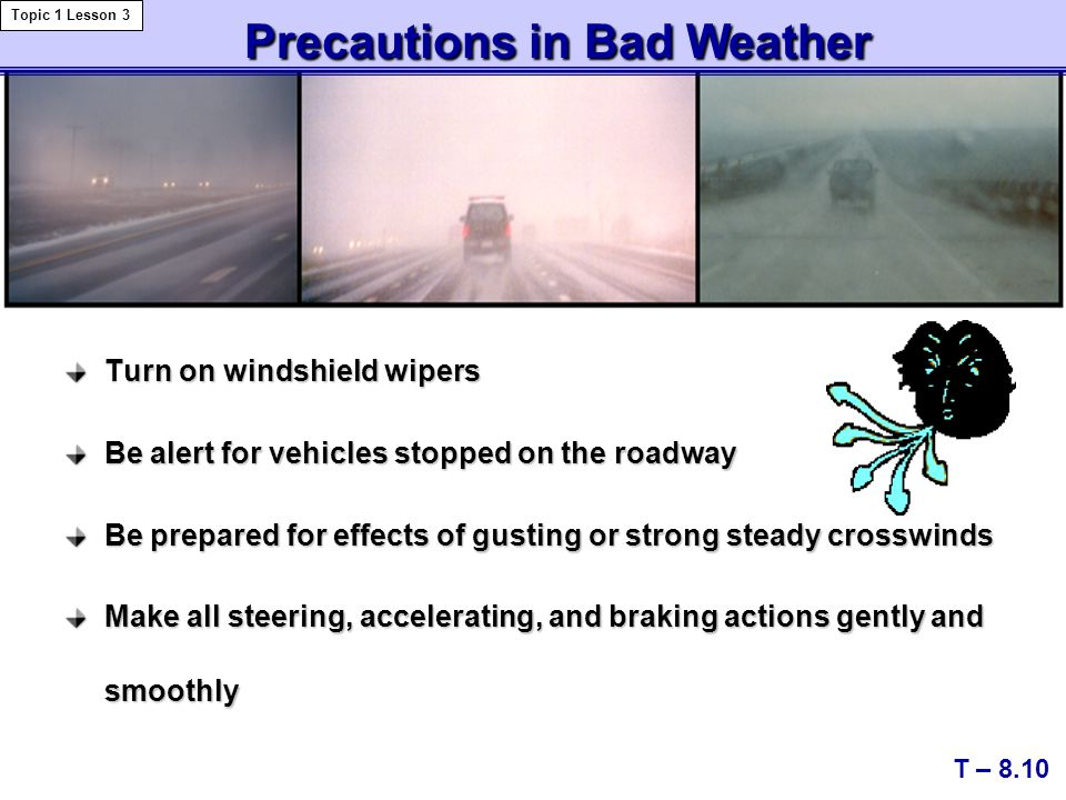 Precautions in Bad Weather