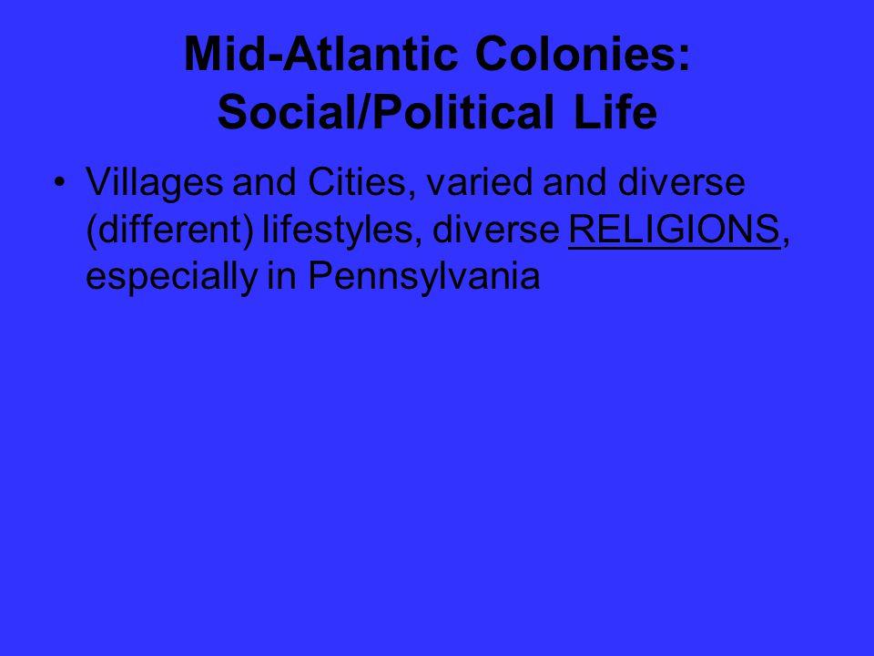 Mid-Atlantic Colonies: Social/Political Life