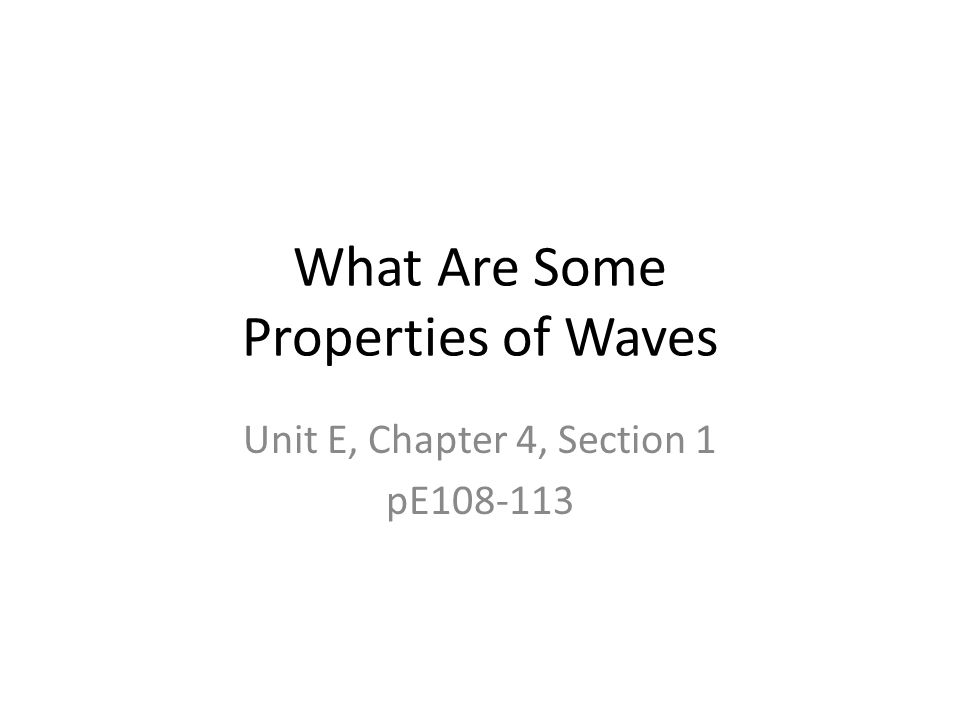 What Are Some Properties of Waves