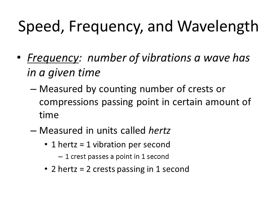 Speed, Frequency, and Wavelength