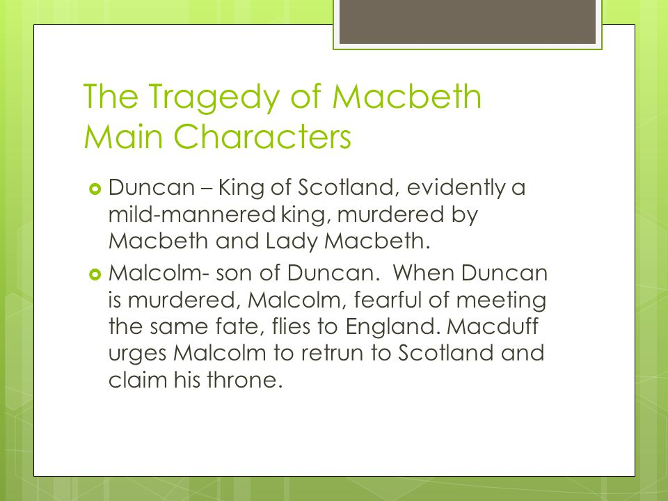 The Tragedy of Macbeth Main Characters