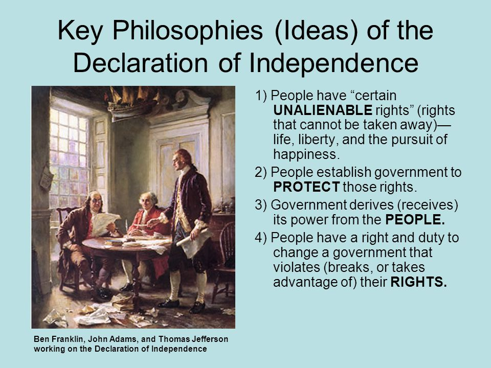Key Philosophies (Ideas) of the Declaration of Independence