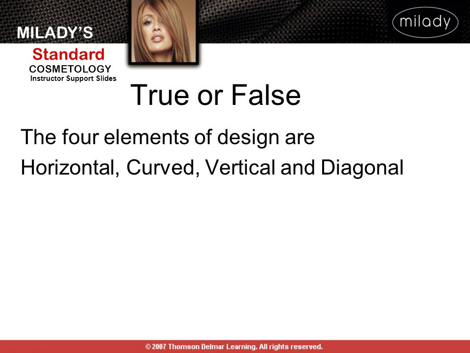 True or False The four elements of design are
