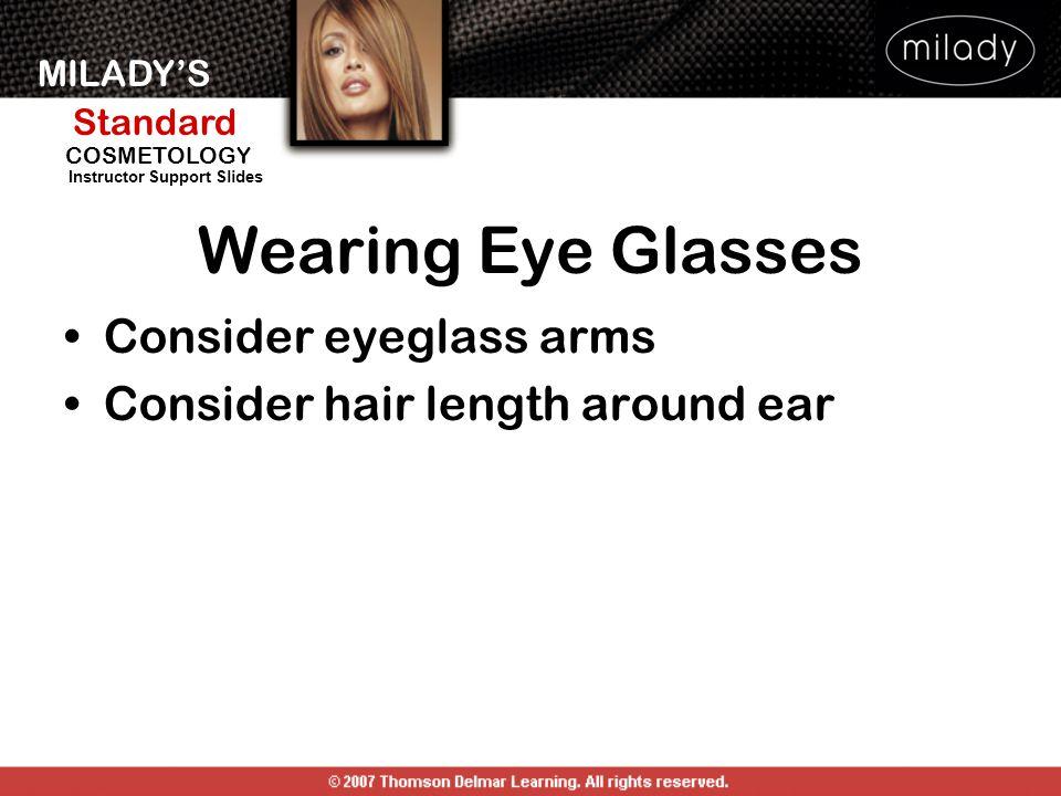Wearing Eye Glasses Consider eyeglass arms