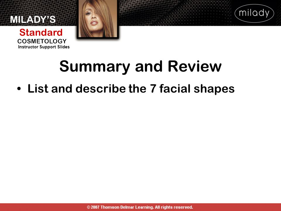 Summary and Review List and describe the 7 facial shapes