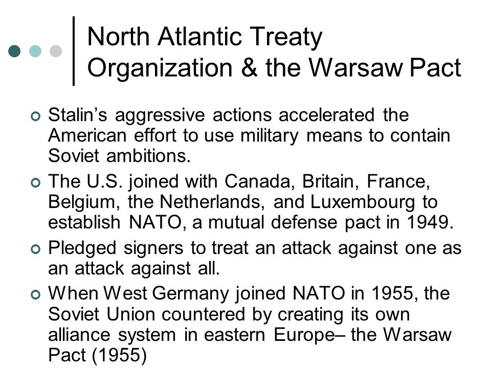 North Atlantic Treaty Organization & the Warsaw Pact