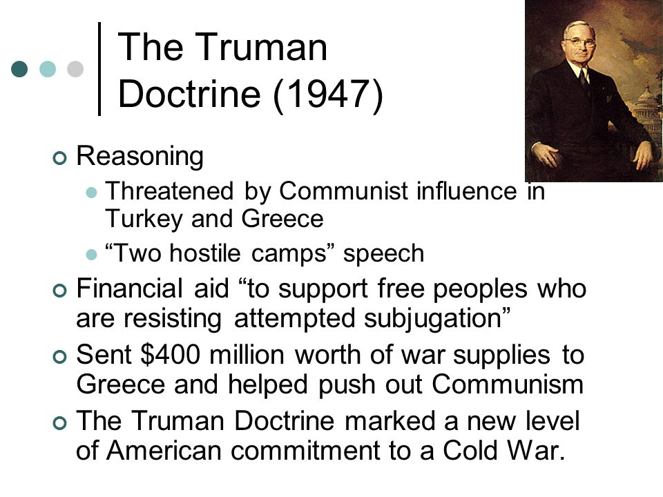 The Truman Doctrine (1947) Reasoning