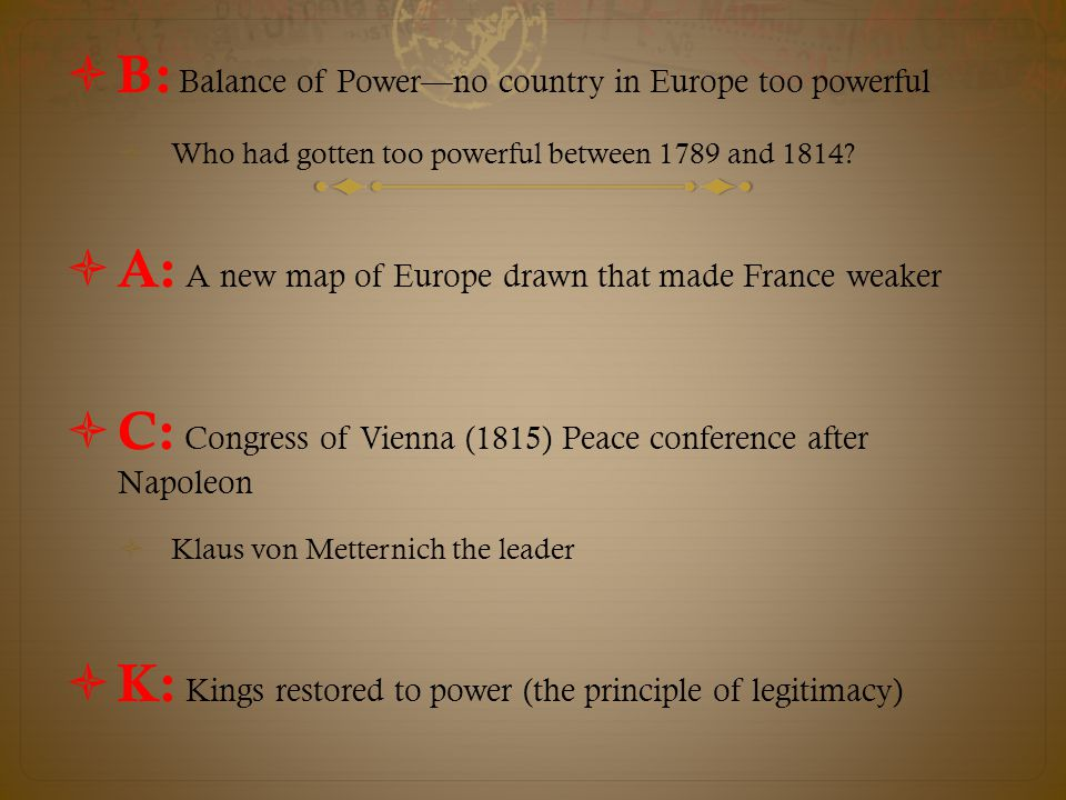 B: Balance of Power—no country in Europe too powerful