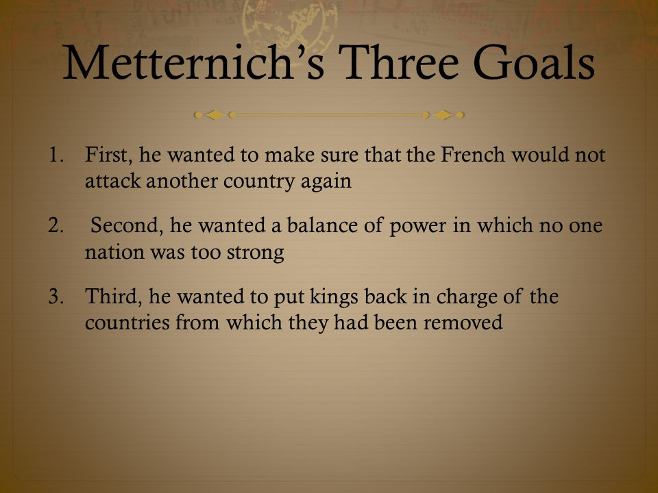 Metternich's Three Goals
