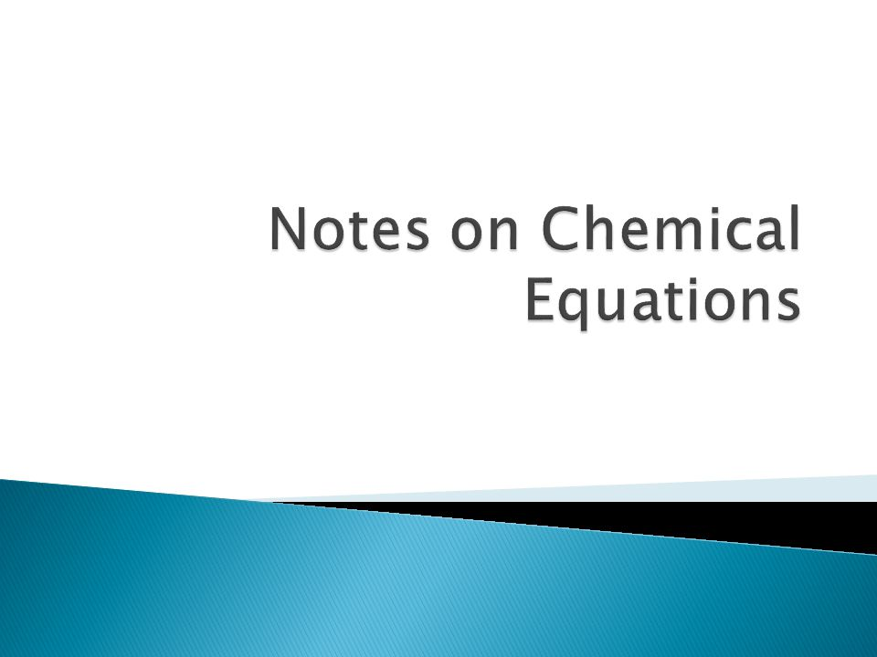 Notes on Chemical Equations