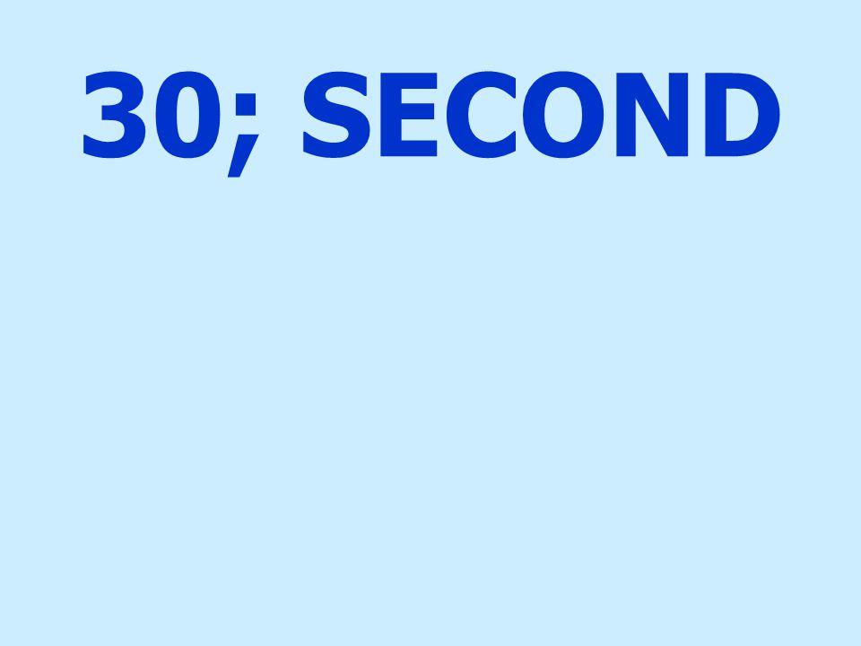 30; SECOND