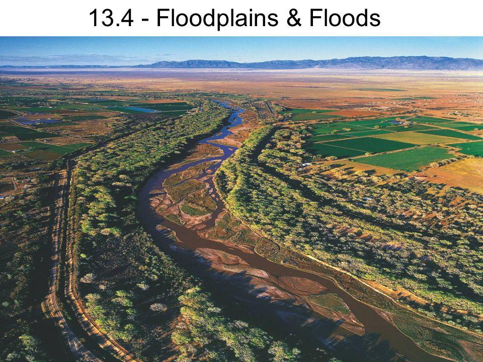13.4 - Floodplains & Floods