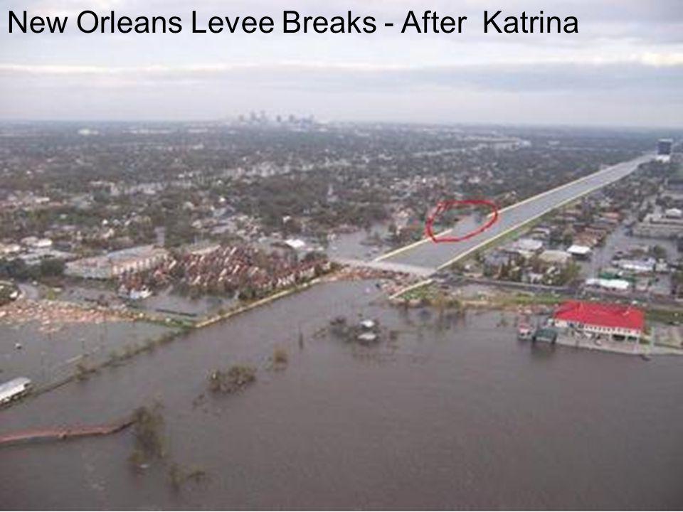 New Orleans Levee Breaks - After Katrina